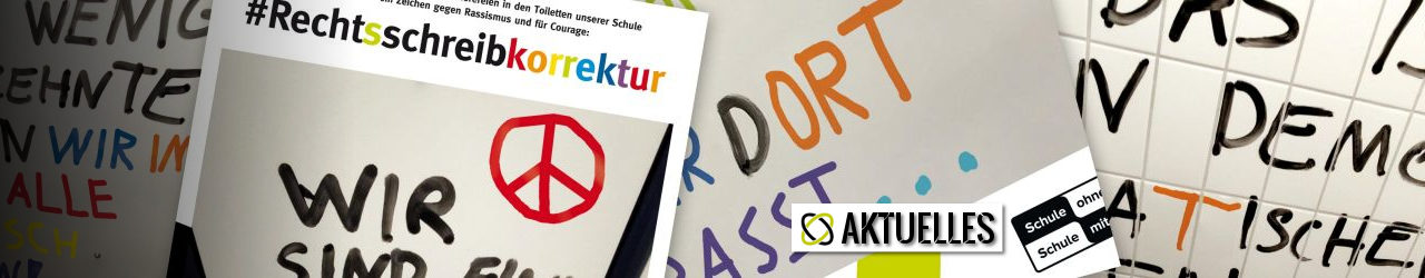 #RECHTsSCHREIBKORREKTUR – Aktion gegen Rassismus in der Schule